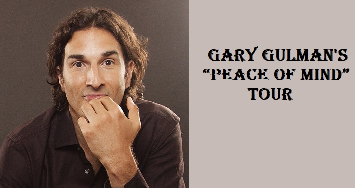 "image on left of Stand-up comedian, actor, and writer Gary Gulman; middle-aged man with brown hair wearing brown shirt; text on right Gary Gulman's ""Peace of Mind"" Tour"