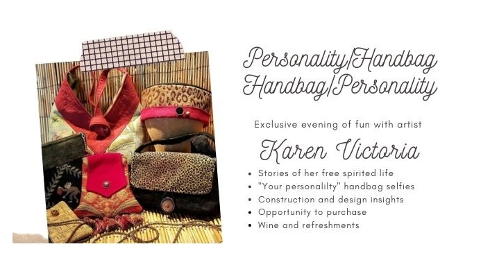 left side image of handmade handbags; right side text - Personality/Handbag Handbag/Personality, Evening with Artist Karen Victoria