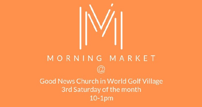orange background, text in white: Morning Market at Good News Church, 3rd Saturday of the month