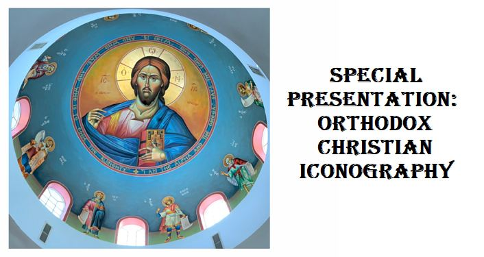 text: Special Presentation - Orthodox Christian Iconography with image on left side of Iconography