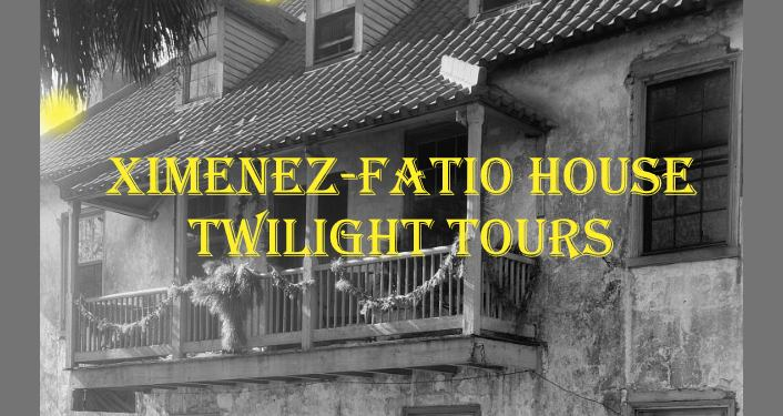 black and white image of front of Ximenez-Fatio House , older building in Historic District. text in yellow: Ximenez-Fatio House Twilight Tours