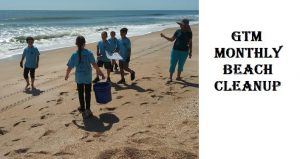 iamge on left of sunny day with kids on the beach carrying buckets, picking up debris; text on right GTM Monthly Beach Cleanup
