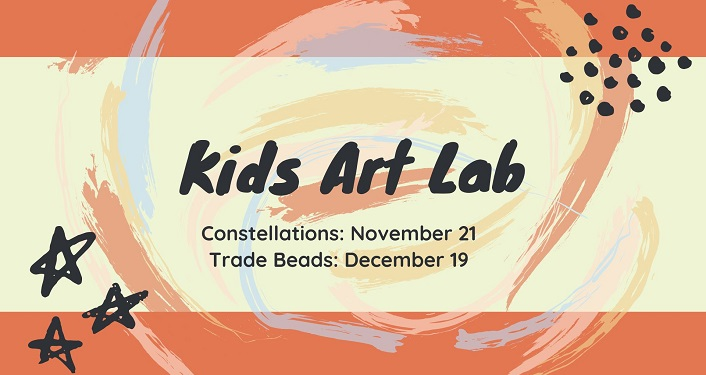 text in black, Kids Art Lab. Constellations, November 21, Trade Beads, December 19. Cream and soft orange colored background.