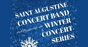 white font Saint Augustine Concert Band Winter Series on blue background with snowflakes