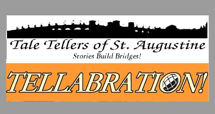 text in black on white background; Tellabration! Tale Tellers of St. Augustine. Stories Build Bridges