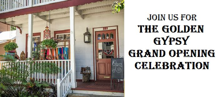 image on left of outside of The Golden Gypsy; shows white building white clothes on rack on porch, wooden door with top half small window panes. text on right Join us for The Golden Gypsy Grand Opening Celebration