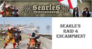 text Searles Buccanneers at top, beneath on left reeancators on their knees at city wall firing muskets, on right text: Searle's Raid & Encampment