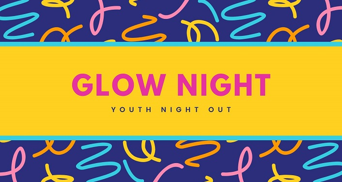 text in pink on yellow background; Youth Night Out - Glow Night