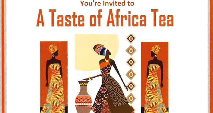 text: You're Invited To A Taste of Africa Tea. Caricature image of three women dressed in African attire.