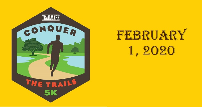 yellow-orange background with image of person running and text; Conquer The Trails 5K February 1, 2020