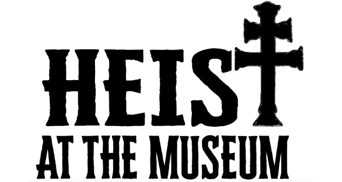 text in black letters on white background; Heist at The Museum; the t in heist is a cross
