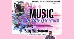 image of microphone with text; Music in the Gardens with Billy Buchanan, the Ambassador of Rock 'N Soul!