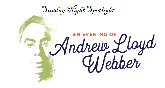 image of face in green with text; Sunday Night Spotlight - An Evening of Andrew Lloyd Webber