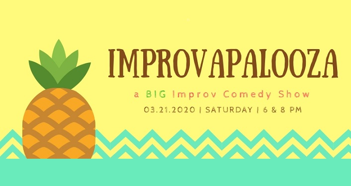 Text in dark brown, light yellow background: Improvapalooza - a BIG Improv Comedy Show