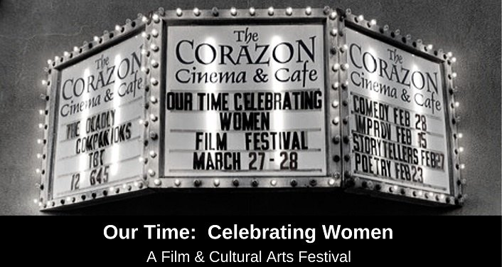 Image of movie theatre marquee with text in the middle; Our Time - Celebrating Women