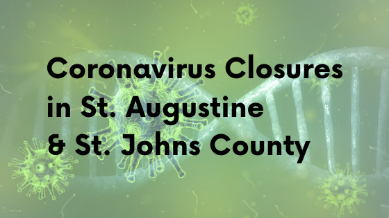 "Image contains molecules with text over it that reads ""Coronavirus Closures in St. Augustine & St. Johns County."""