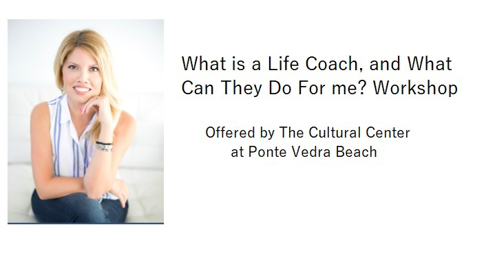 image of Life Coach with text; What is a Life Coach, and What Can They Do For me? Workshop