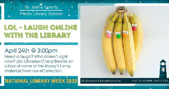 text; LOL - Laugh Online with the Library. image of bunch of bananas with button eyes and jelly bean noses