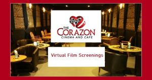 image of inside of Corazon movie theatre; text The Corazon Virtual Film Screenings