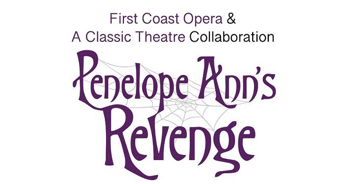 Virtual Opera Reading - Penelope Ann's Revenge, First Coast Opera and A Classic Theatre