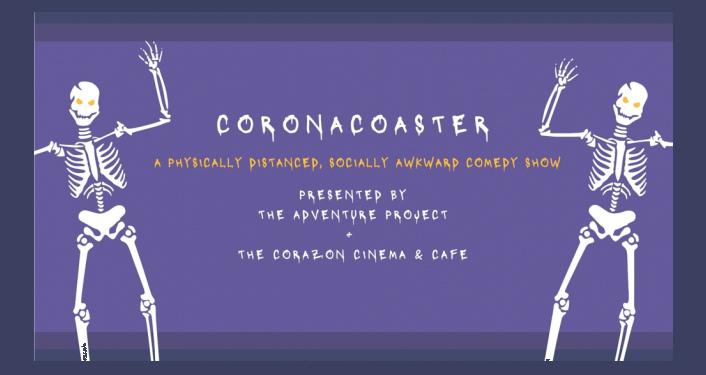 Coronacoaster Comedy