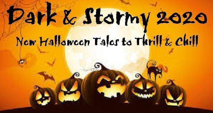 Dark & Stormy 2020 Halloween Tales
