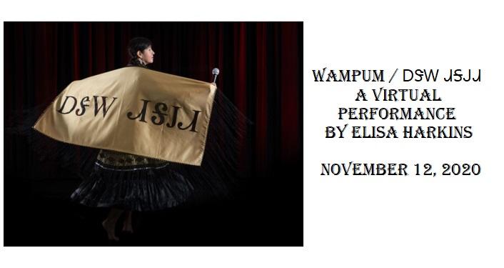 Wampum / ᎠᏕᎳ ᏗᎦᎫᏗ, a Virtual Performance by Elisa Harkins