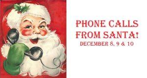 Phone Calls from Santa!