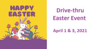 Drive-thru Easter Event