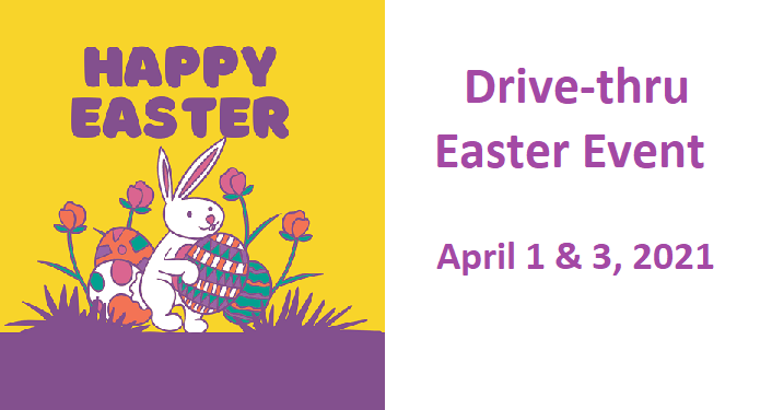 Drive-thru Easter Event