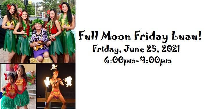 Full Moon Friday Luau!