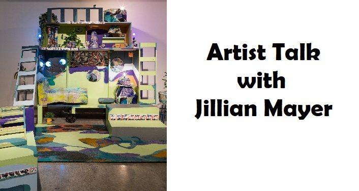 Artist Talk with Jillian Mayer