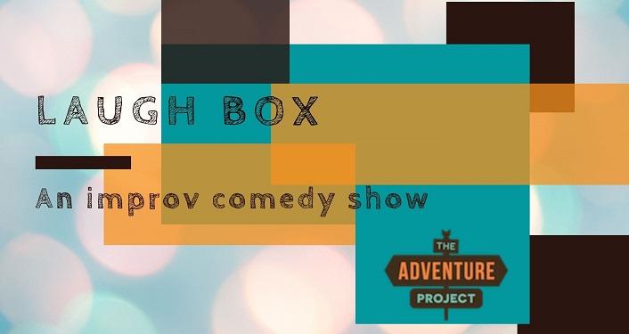Laugh Box - Improv Comedy