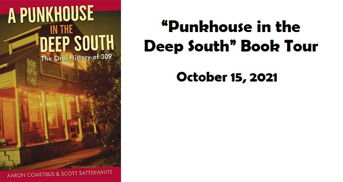 """""""A Punk House in the Deep South"""" Book Tour"""