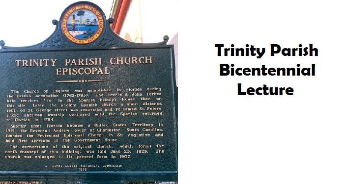 Trinity Parish Bicentennial Lecture